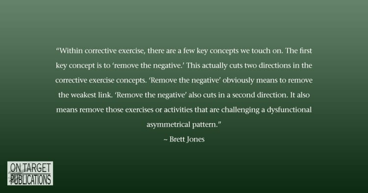 Corrective exercise, Brett Jones