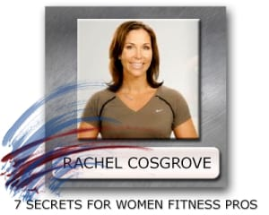 Rachel Cosgrove Fitness Pro - How To Become A Fitness Pro - Women Fitness Pros