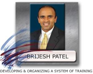 Brijesh Patel Training System
