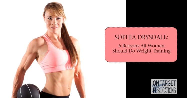 Sophia Drysdale weight training for women