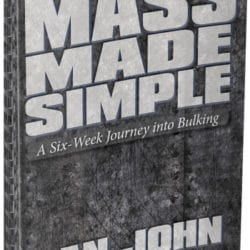 Weight Gain Program - Mass Made Simple by Dan John