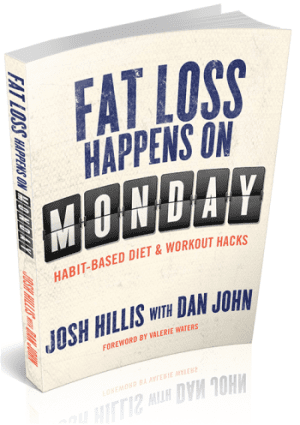 josh hillis fat loss habits