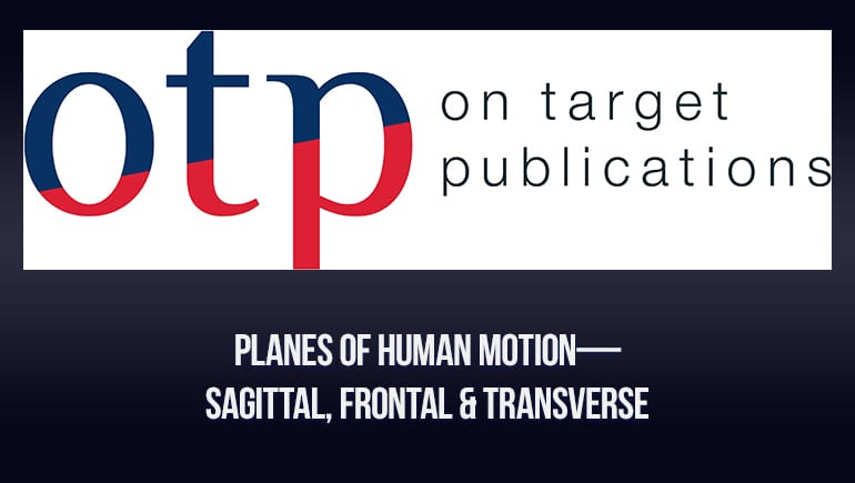 planes of human motion OTPbooks.com