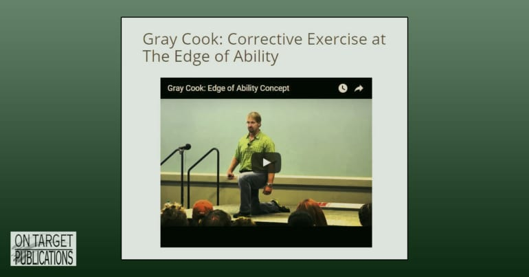 Gray Cook, work at the edge of ability