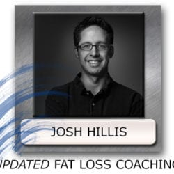 Josh Hillis Fat Loss Coaching - Fat Loss Counselling - Best Program To Lose Fat