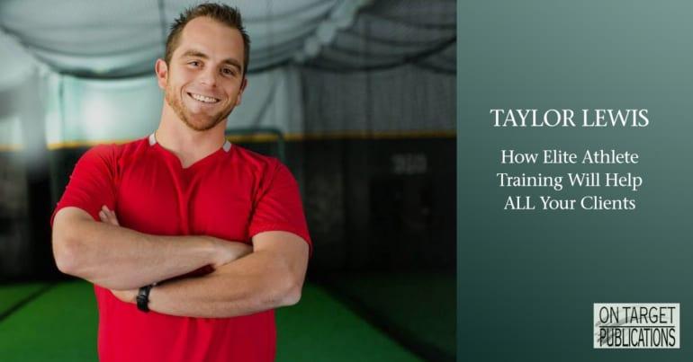 Taylor Lewis training elite athletes