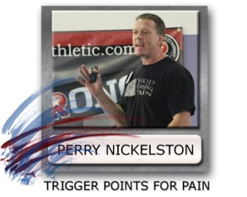 perry nickelston trigger points, triggerpoints, how to find trigger points