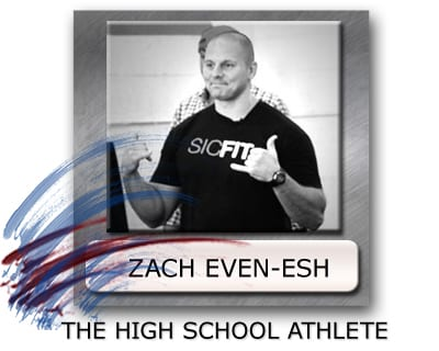 zach even esh training, strength training for high school athletes, weight training for high school athletics