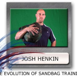 Josh Henkin Sandbag Training - Ultimate Sandbag Training - Sandbag Progressions