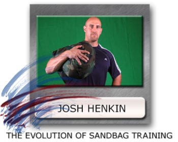 Josh Henkin Sandbag Training - Ultimate Sandbag Training - Sandbag Progressions