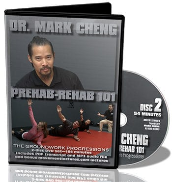 mark cheng prehab rehab video, mark cheng groundwork progressions, mark cheng corrective exercise video