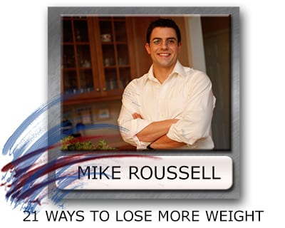 mike roussell weight loss program, how to lose weight, tips to lose fat