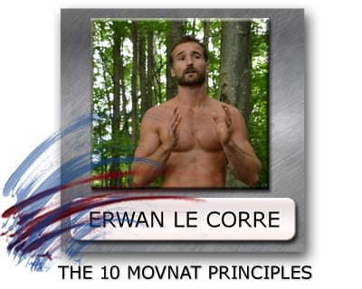 Erwan Le Corre Movnat, What Is Movnat, Movnat Guidelines