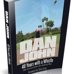 Dan John 40 Years with a Whistle