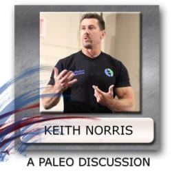 keith norris paleo guy, does paleo work for athletes, can i get strong on paleo