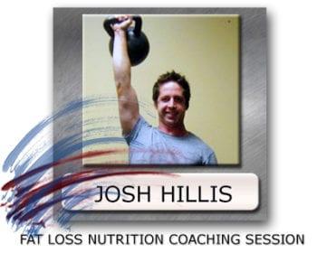 Josh Hillis Fat Loss Coach, Fat Loss Coaching, Josh Hillis Coaching