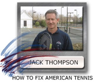 What's Wrong With American Tennis, Why Aren't There Good American Tennis Players, When Will There Be American Tennis Champions