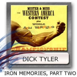 Dick Tyler Bodybuilding History, Iron History, Muscle Beach Stories