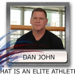 What Makes An Athlete Elite - Dan John Elite Athlete - Training Elite Athletes