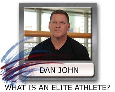 What Makes An Athlete Elite - Dan John Elite Athlete - Training Elite Athletes