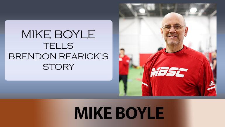 Mike Boyle Brendon Rearick